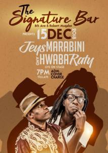 The Signature Bar Presents Jeys Marabini an Hwabaratty Live on Stage 15 December 2018