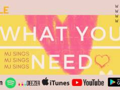 What You Need By MJ Sings