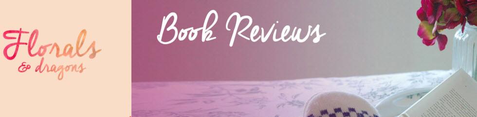 floralsdragons book reviews