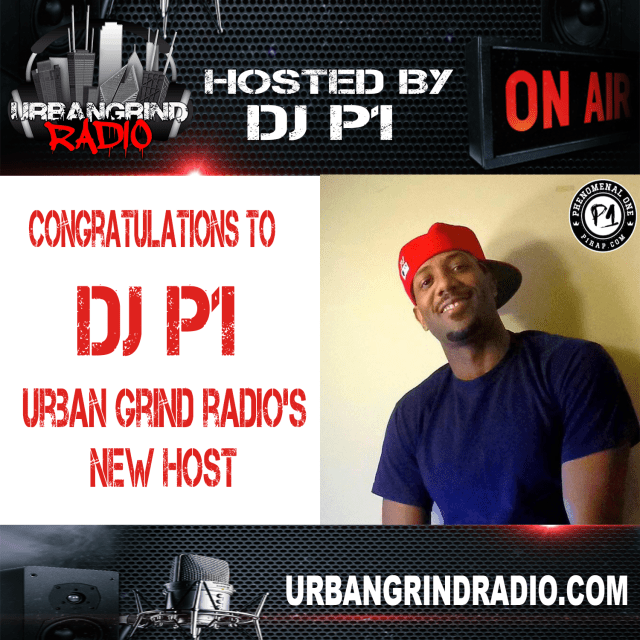 DJ P1 - Urban Grind Radio Host
