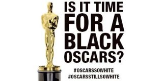 Is It Time For A Black Oscars After Nominees Include Zero Nonwhite Actors For 2nd Year? I Think NO!