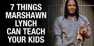 7 Things Marshawn Lynch Can Teach Your Kids...