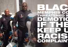 Black Memphis Cops Threatened With Demotion If They Keep Up Racism Complaints!