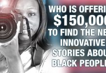 Who Is Offering $150,000 To Find The Next Innovative Stories About Black People? 2