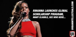 Rihanna Launches Global Scholarship Program, Many Eligible, See Who Here...