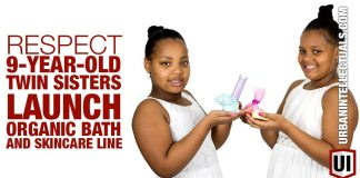 RESPECT: 9-Year-Old Twin Sisters Launch Organic Bath And Skincare Line