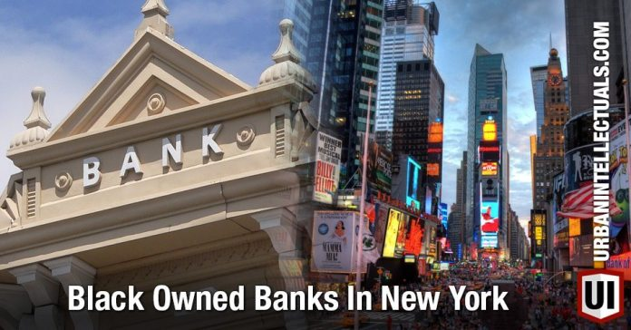 Black Owned Banks In NewYork State And NYC