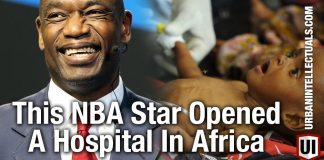 LOVE HIM: NBA Star Dikembe Mutombo Opened A Hospital In Africa And Is Doing SO MUCH MORE