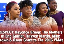 RESPECT: Beyonce Brings The Mothers of Eric Garner, Trayvon Martin, Mike Brown & Oscar Grant to The 2016 VMAs 5