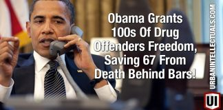 Obama Grants 100s Of Drug Offenders Freedom, Saving 67 From Death Behind Bars!