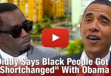 """Diddy Says Black People Got """"Shortchanged"""" With Obama"""