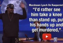 Marshawn Lynch On Kaepernick I'd rather see him take a knee than stand up, put his hands up and get murdered,""