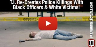 T.I. Re-Creates Police Killings With Black Officers & White Victims!