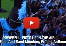 POWERFUL, FISTS UP IN THE AIR: UNC Fans And Band Members Protest Anthem