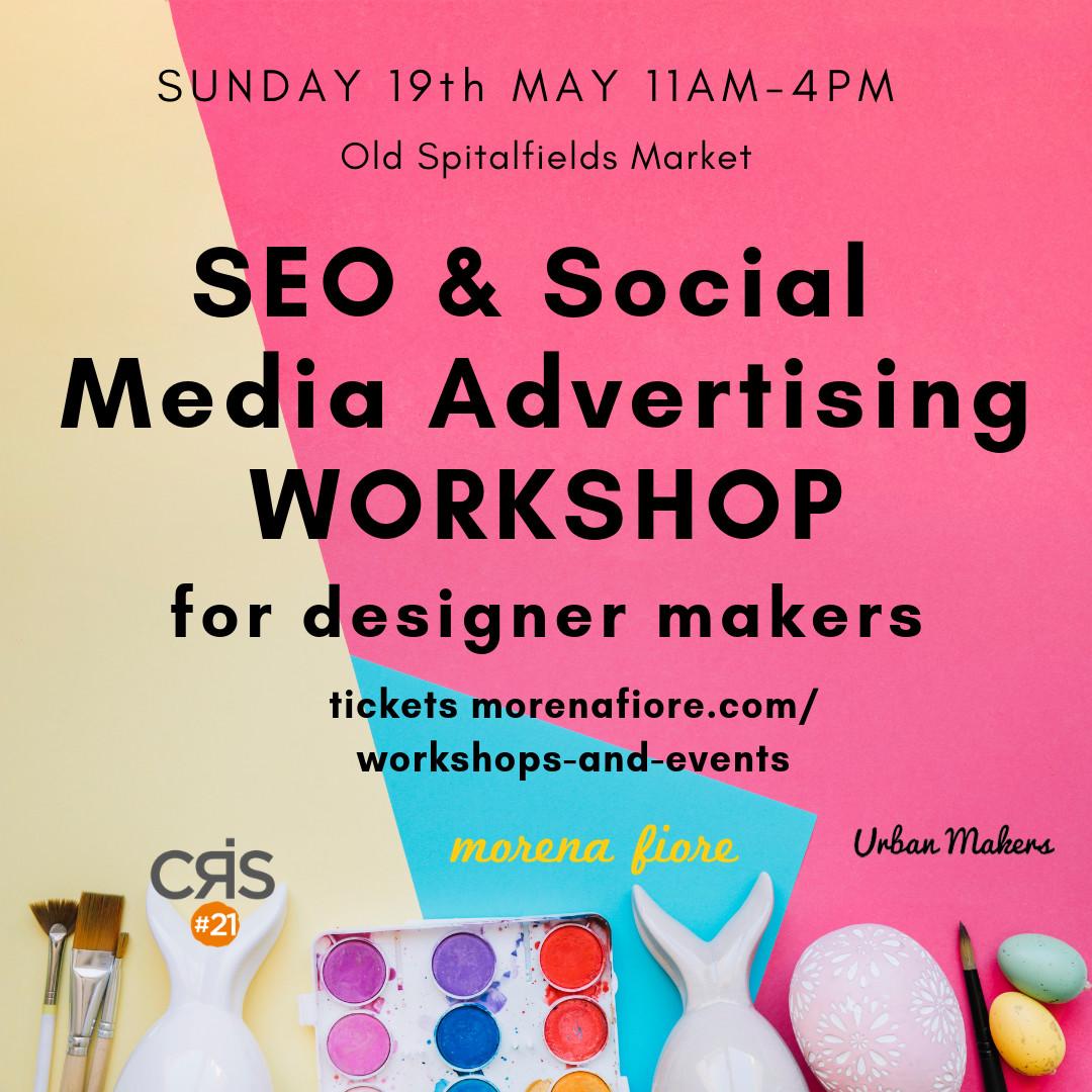 E-commerce SEO & Social Media Advertising Workshop for Designer Makers