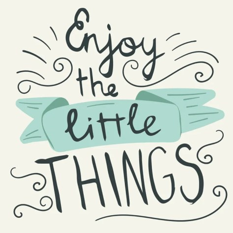 Image result for the little things in life