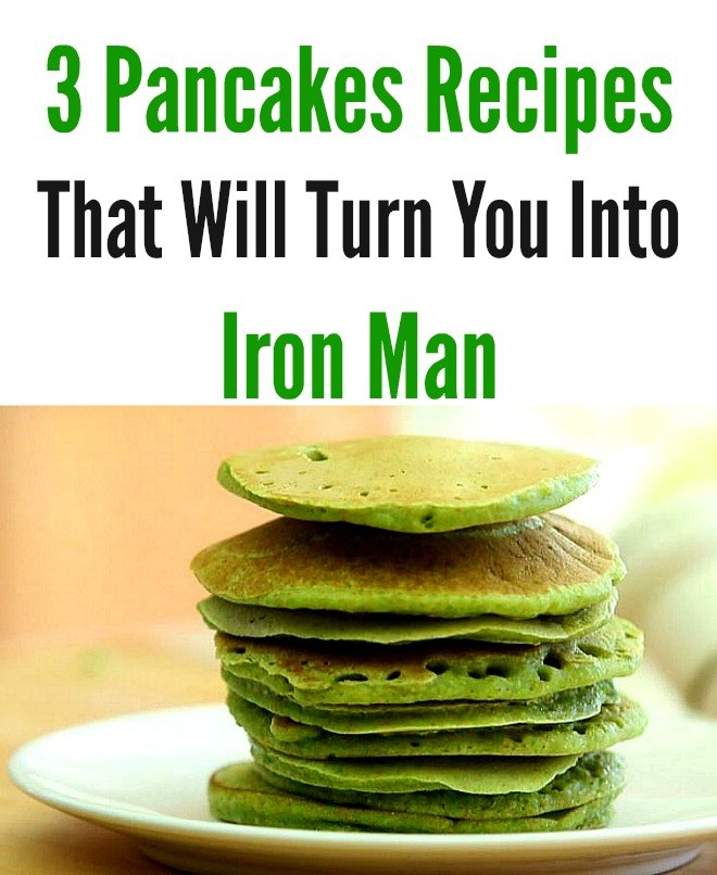3 Pancake Recipes That Will Turn You Into Iron Man