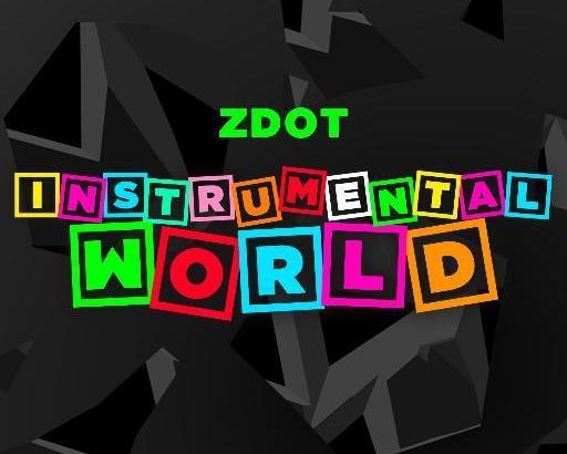 ZDOT – Instrumental World (iTunes, amazon, Spotify)