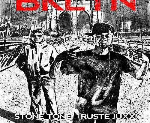 Ruste Juxx & Stone Tone – BKLYN (Audio/iTunes)