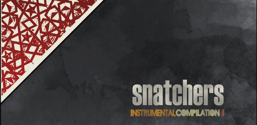 Snatchers – Instrumental Compilation (SIDE A) + (SIDE B)