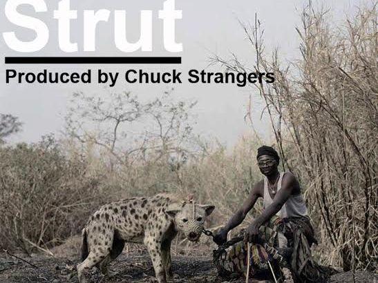 Rahim Samad – Strut (Prod. by Chuck Strangers/Audio)