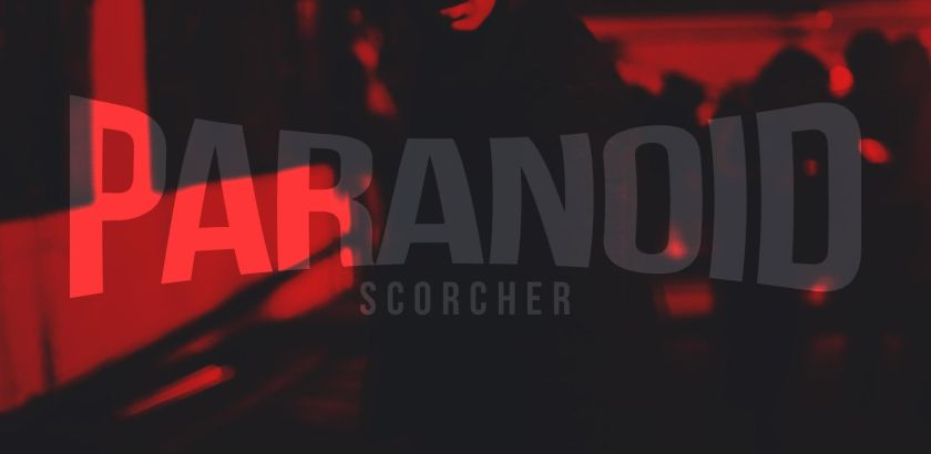 Scorcher - Paranoid (Music Video/iTunes)