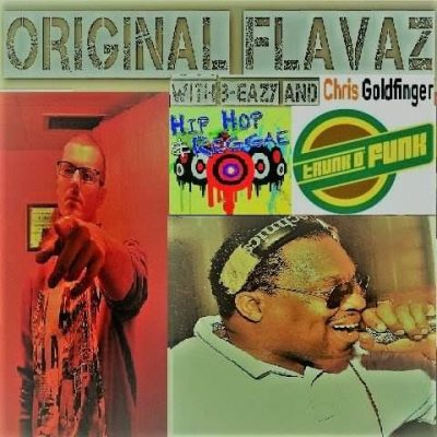 Original Flavaz on TrunkOfunk #2 W/ B-Eazy & Chris Goldfinger (Audio)