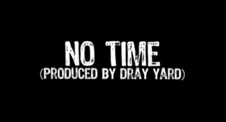 Dray Yard ft. Teef - No Time II (Music Video) + THE YARDS (100 MC'S TAPE) Coming Soon