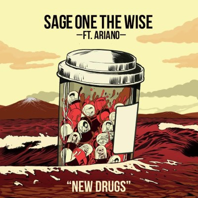 Sage One the Wise ft. Ariano - New Drugs (Audio/iTunes)