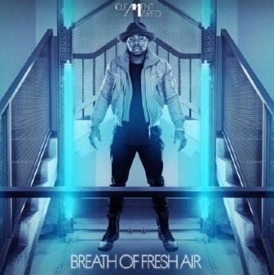 Clement Marfo - Breath Of Fresh Air (Audio/iTunes)