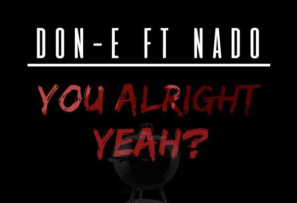 Don-E ft. Nado - You Alright Yeah? (Music Video/GRM Daily/iTunes)