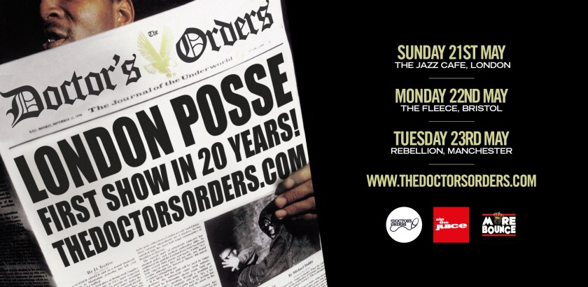 THe Doctor's Orders Presents: London Posse 30th Anniversary May Tour (21-23rd)