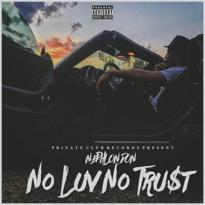 NephLon Don - No Luv No Trust (Music Video)