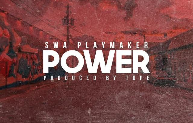 Swa Playmaker - POWER (Prod. by TOPE/Audio)