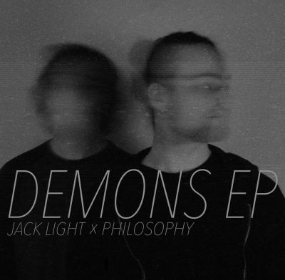 Jack Light x Philosophy - Demons EP (Audio/iTunes) + FAB (Music Video)