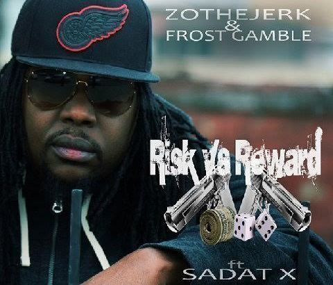 ZotheJerk & Frost Gamble ft. Sadat X - Risk Vs. Reward (Audio/iTunes)