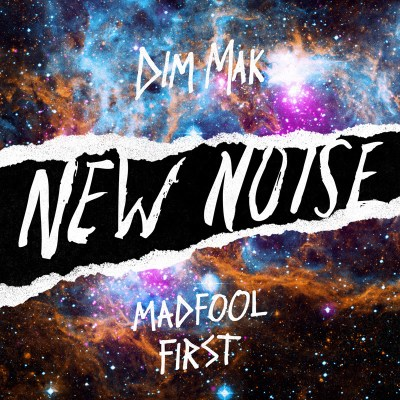 New Noise: MadFool - First (Free Download/Dim Mak Records)