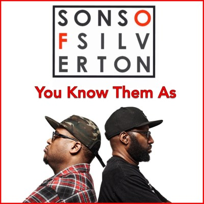 Sons of Silverton - You Know Them As (Prod. by Prospek/Audio)