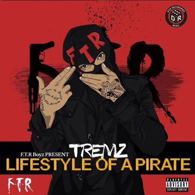Tremz - Lifestyle of a Pirate (Mixtape/iTunes) + Tremz x Big Narstie - BD Gang (Music Video/SBTV)