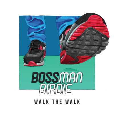 Bossman Birdie - Walk The Walk (Prod. by Skepta/Audio/iTunes)
