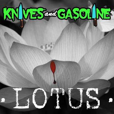 Knives & Gasoline - Lotus (Audio)
