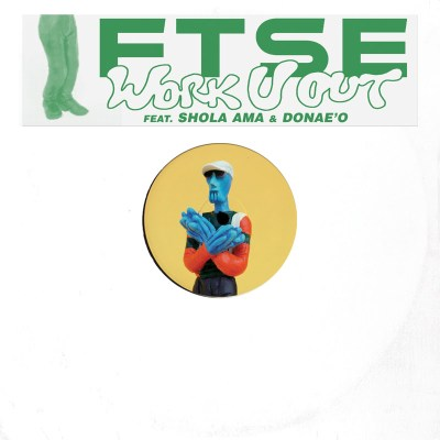 FTSE ft. Shola Ama & Donae'O - Work U Out (Audio/iTunes)