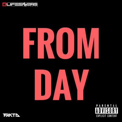 Fakta ft. Twisted Revren - From Day (Audio/#FaktaFriday)