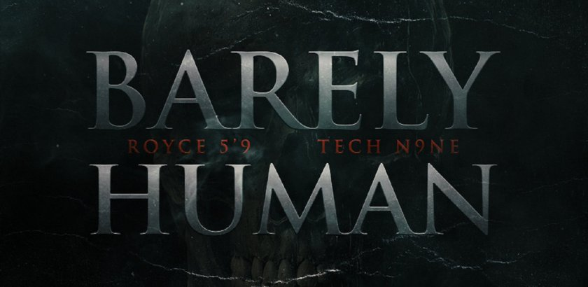 Royce Da 5'9 ft. Tech N9ne - Barely Human (Prod. by S1/Audio)