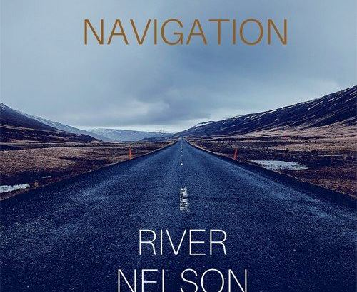 River Nelson - Navigation EP (Audio)