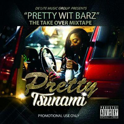 Pretty Tsunami - Baddest (Music Video) Taken Off: Pretty With Barz (Mixtape)
