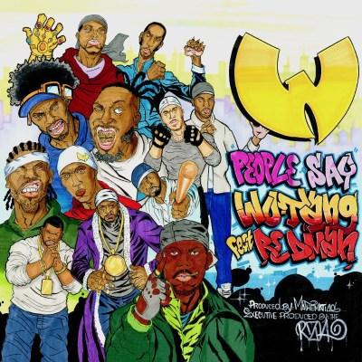 Wu-Tang Clan ft. Redman - People Say (Audio/iTunes/Spotify) Taken Off: Wu-Tang: The Saga Continues (Album/13th Oct)