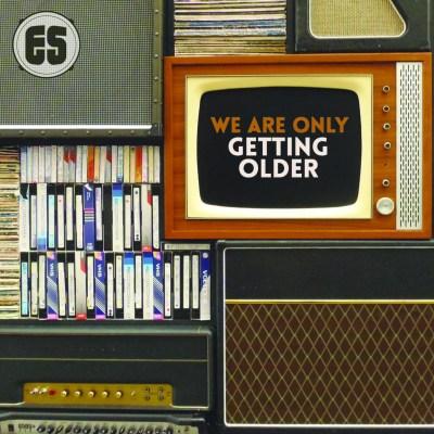 Es - We Are Only Getting Older (Album/Audio/iTunes)