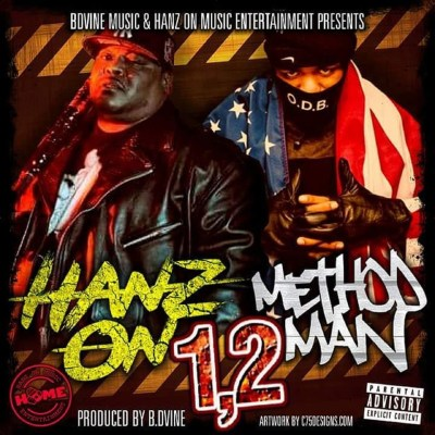 Hanz On ft. Method Man - 1,2 (Prod. by B Dvine/Audio)