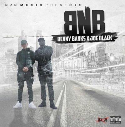 Benny Banks & Joe Black - BNB (Mixtape/iTunes/Spotify)